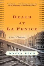 Death at La Fenice - Donna Leon Brunetti Mystery Series #1